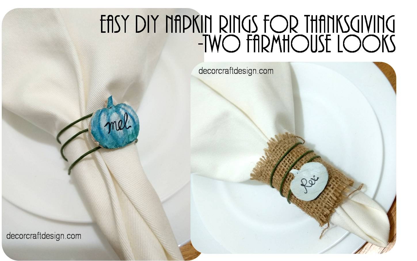 Easy Diy Napkin Rings For Thanksgiving Two Farmhouse Looks Decor Craft Design