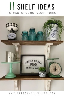 11 Shelf Ideas to use in any room of your home  |  She's Crafty