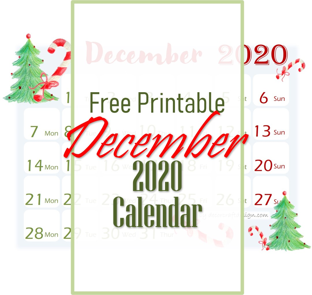 Free Printable December 2020 Calendar Decor Craft Design